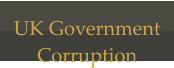 UK Government  Corruption