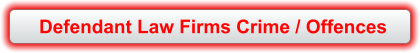 Defendant Law Firms Crime / Offences